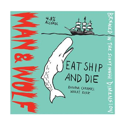 Man & Wolf - Eat, Ship and Die (4.8%)